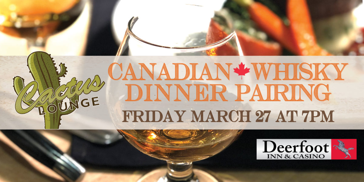 Canadian Dinner Whisky Pairing in the Cactus Lounge