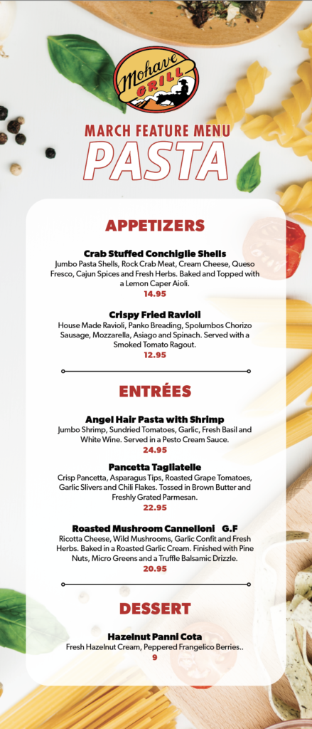 March's Feature Pasta Menu in Mohave Grill