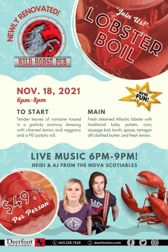 Lobster Boil in the Wild Horse Pub at the Deerfoot Inn & Casino on November 18, 2021